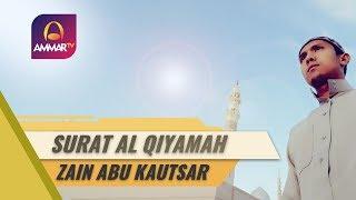 📣 video terbaru ammar tv : murotal terbaik 🎥best voice || surat al qiyamah zain abu kautsar 🎥 sponsor by itube store - http://www.itubestore.com/ jago...