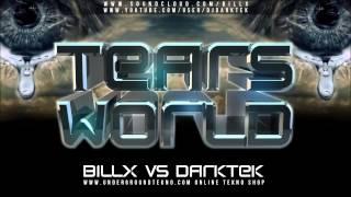 Billx Vs Darktek - Tears World (OFFICIAL HD)