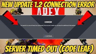 Apex Legends Connection To Server Timed Out (NEW UPDATE 1.2)