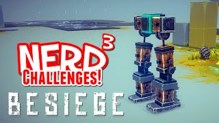 Nerd³ Challenges! The Walker! - Besiege