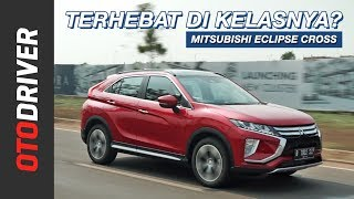 Download lagu Mitsubishi Eclipse Cross 2019 Review Indonesia | OtoDriver