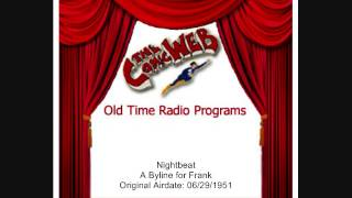 Nightbeat: Byline for Frank – ComicWeb Old Time Radio