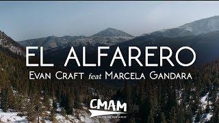 El Alfarero - Evan Craft Ft. Marcela Gándara