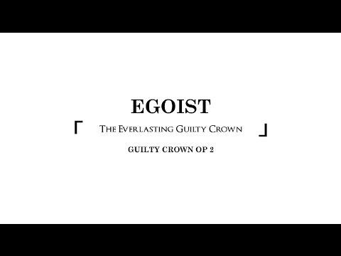 EGOIST - The Everlasting Guilty Crown Kinetic Typography Lyric Video