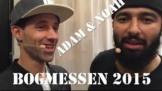 Adam og Noah optræder på Bogmessen 2015