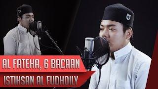 surat al fateha 6 irama istihsan al fudhaily