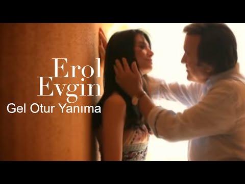Erol Evgin - Gel Otur Yanıma (Official Video)