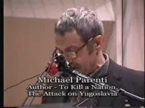 Michael Parenti - The U.S. War on Yugoslavia (1999)