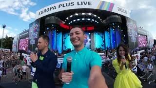 Europa Plus LIVE 2016 глазами Бригады У. Видео 360