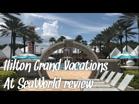 Hilton Grand Vacations At SeaWorld | Full Resort Walkthrough And Room Tour !