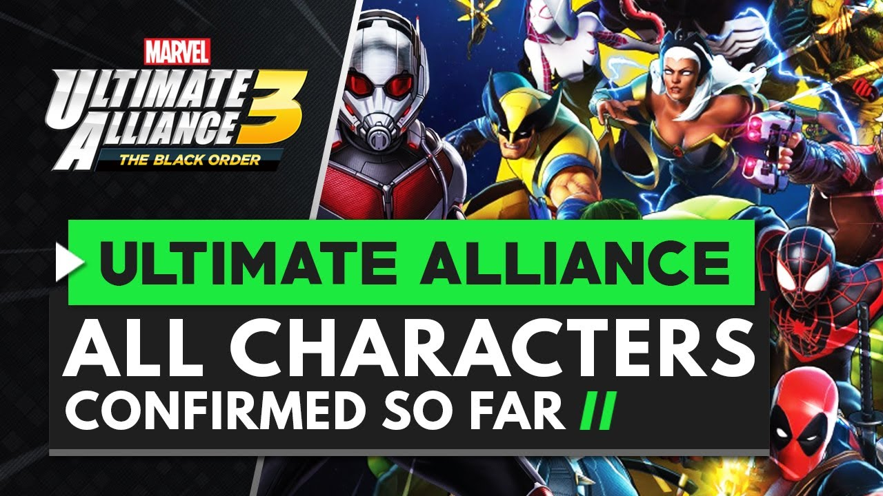 Marvel Ultimate Alliance 3 character roster - how to unlock