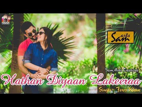 Hathaan Diyaan Lakeraan - Feroz Khan |...
