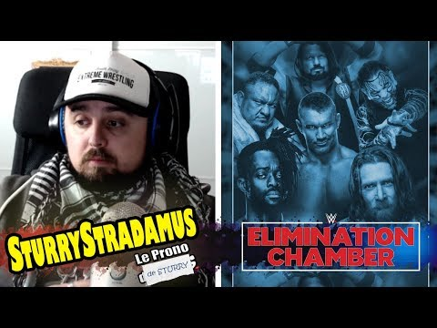 [SturryStradamus] Le Prono de WWE Elimination Chamber 2019