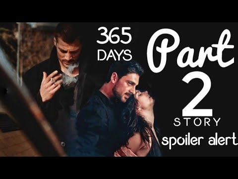 Download 365Days| Part 2| Story