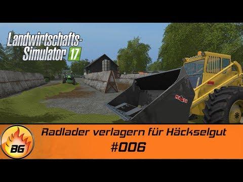 LS17 - Lösshügelland #006   Radlader verlagern für Häckselgut   Let's Play [HD]