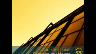 Ann Streichman - Come To My House (Kurt RK Remix)