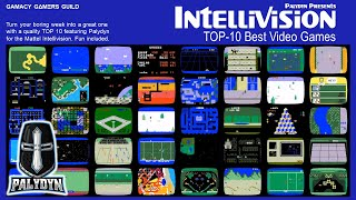 TOP 10 INTELLIVISION GAMES! - PAL¥DYN PRESENTS - APRIL 2021