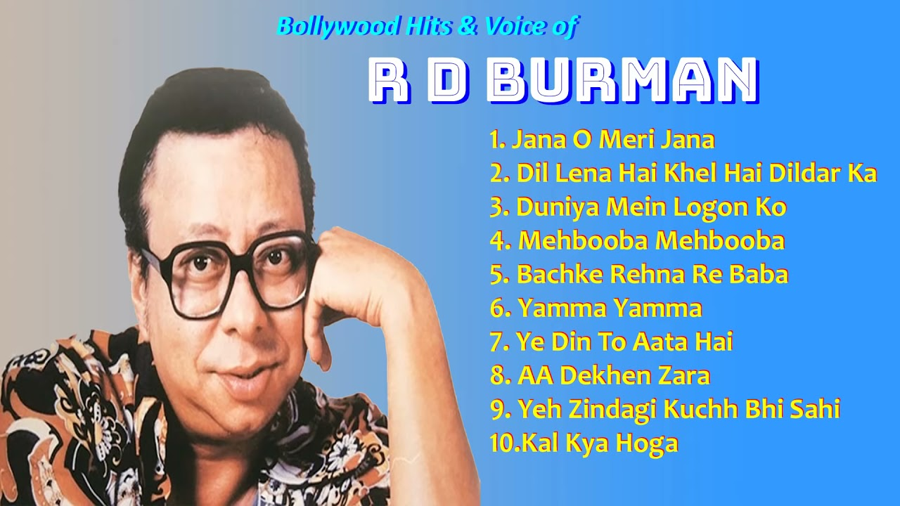 Download Voice of R D, Burman   Bollywood Hits | R D Burman, hit song  R D, Burman Dance song