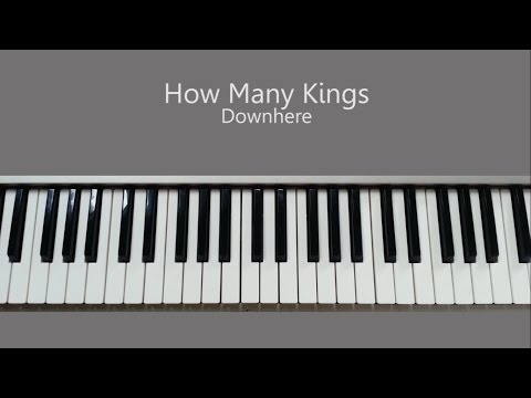How Many Kings Keyboard Chords By Downhere Worship Chords