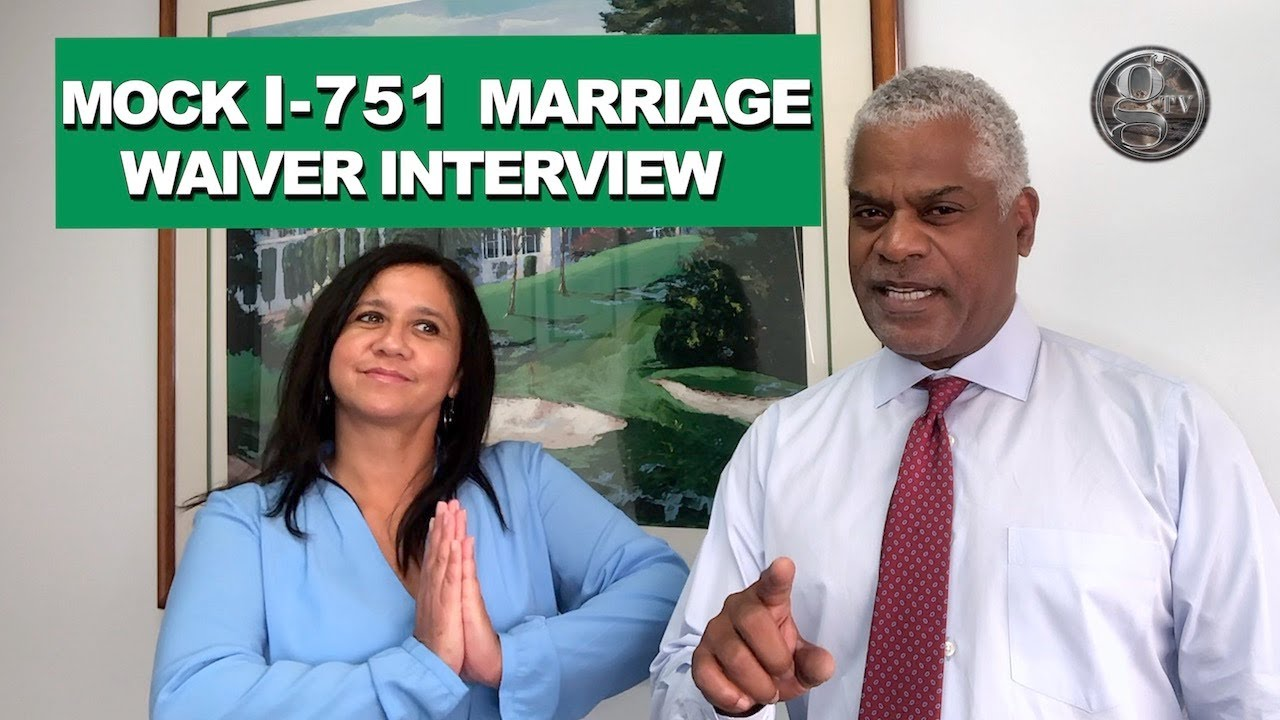what not to do at your green card marriage interview