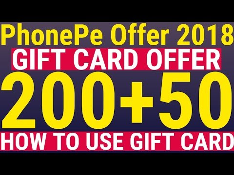 PhonePe Gift Card Offer 2018 !! PhonePe 200 Gift Card Cashback - PhonePe 50 Gift Card Cashback Offer