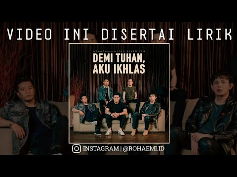 Armada ft Ifan Seventeen - Demi Tuhan Aku Ikhlas (Unofficial Lyric Video)