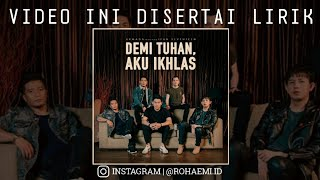 Armada ft Ifan Seventeen - Demi Tuhan Aku Ikhlas (Unofficial Lyric Video) mp3