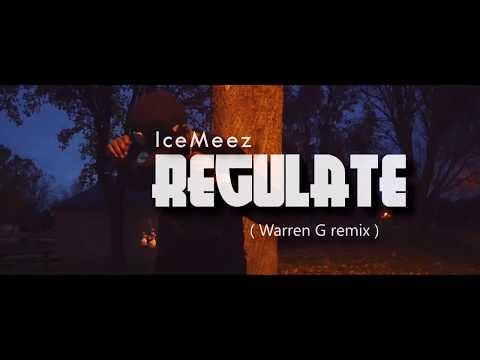 Warren G Ft Nate Dogg  Regulate  IceMeez Remix