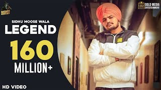 LEGEND SIDHU MOOSE WALA (Official ) | Latest Punjabi Songs 2019