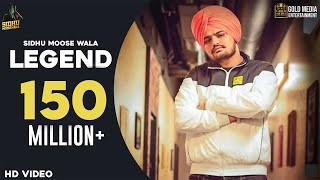 LEGEND - SIDHU MOOSE WALA (Official Video) | Latest Punjabi Songs 2019