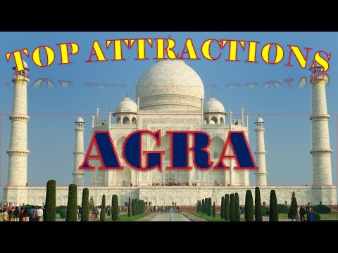 Visit Agra, India: Things to do in Agra - The Taj City