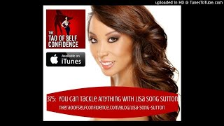 375:  You Can Tackle Anything With Lisa Song Sutton