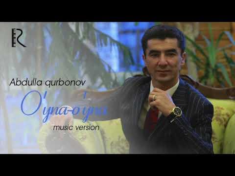 Abdulla Qurbonov - O'yna
