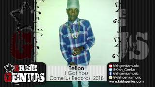Teflon - I Got You [Country Side Riddim] January 2018
