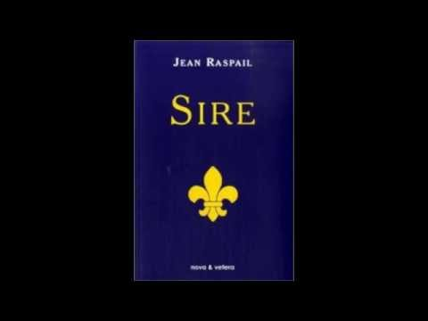 """Radio courtoisie: l'écrivain Jean Raspail parle de son roman """"Sire"""""""