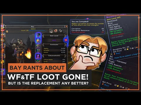 bay-rants-about-|-corrupted-gear-8.3-|-warforging-&-titanforging-removed!-new-system-any-better??