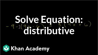 Solving equations with the distributive property | Linear equations | Algebra I | Khan Academy thumbnail
