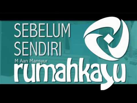 RUMAHKAYU_ID: Buku Puisi Sebelum Sendiri - M Aan Mansyur