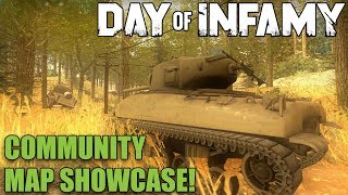 Day of Infamy Community Map Showcase!