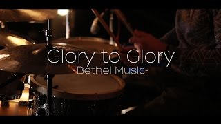 Glory to Glory by Bethel Music (Cover) - Taylor Colwell & Braxton Powell