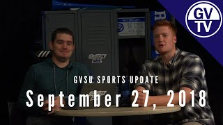 September 27, 2018 | After The Whistle - Grand Valley Sports Update