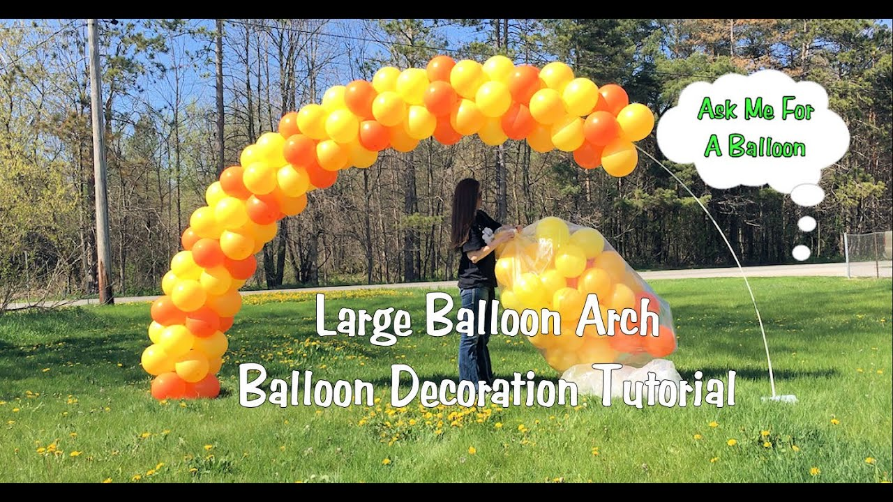 Large Balloon Arch Tutorial   Setup And Tear Down   YouTube
