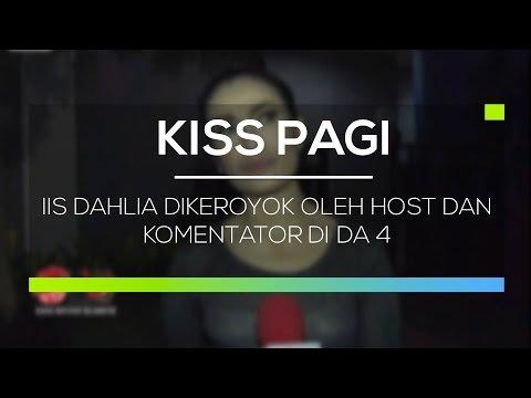 Iis Dahlia Dikeroyok Oleh Host dan Komentator di DA 4 - Kiss Pagi