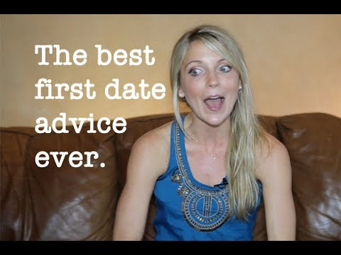 First Date Advice