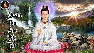 Có Duyên Nghe Bài Giảng Này Phật Bà Quan Âm Cứu Khổ Cứu Nạn và Gặp Nhiều May Mắn