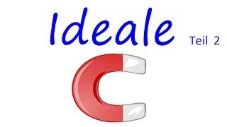 Was ist ein Ideal? - Teil 2/2 (Beispiele, Hauptideal)