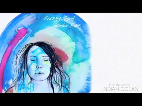 Frazey Ford  September Fields Audio