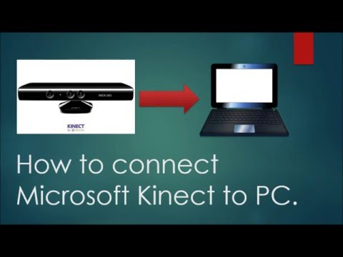 How to connect Microsoft Kinect to PC (2016)