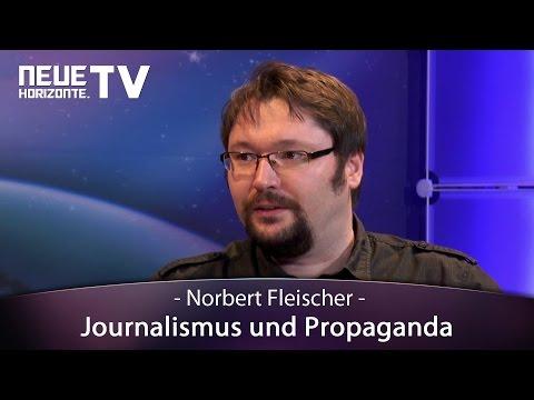 Journalismus und Propaganda - Norbert Fleischer