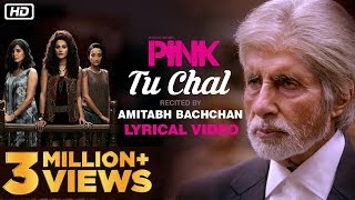 Download Tu Chal | PINK |  Amitabh Bachchan | Shoojit Sircar | Taapsee Pannu MP3 song and Music Video